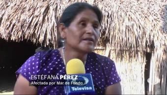 Mar de fondo, Oaxaca, afecta a habitantes
