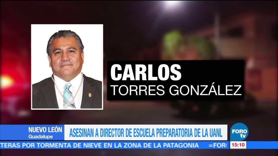 Carlos Torres González, UANL, director de escuela, asesinado