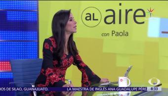 noticias, forotv, Al aire, con Paola Rojas, Programa, 21 de julio del 2017