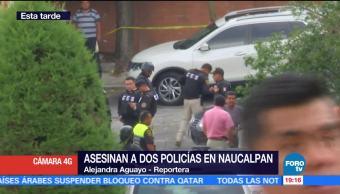 Testigo Narra, Asesinados, Dos Policías, Naucalpan Estado De México, Hombres, Armados