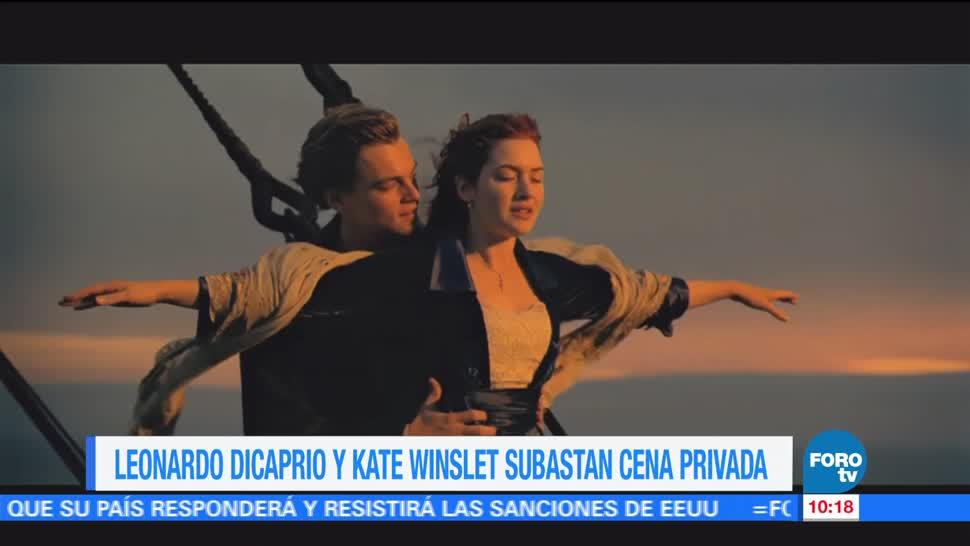 Leonardo DiCaprio Kate Winslet Subastan Cena privada