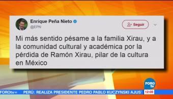 EPN Lamenta Muerte Ramón Xirau