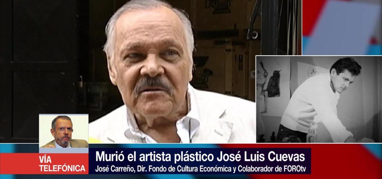 noticias, forotv, Cuevas, trajo un aire fresco, arte mexicano, José Carreño