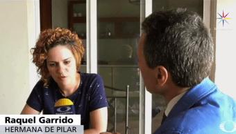 Raquel Garrido, hermana de Pilar Garrido, desaparecida en Mexico