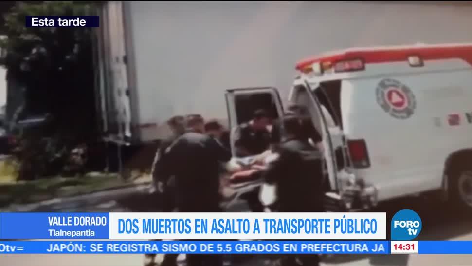 Muertos Asalto Transporte Publico Tlalnepantla Valle Dorado