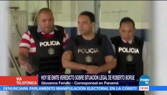 Emitirán veredicto Situación legal Roberto Borges