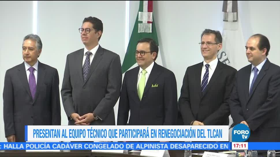 Presentan equipo de renegociación de TLCAN