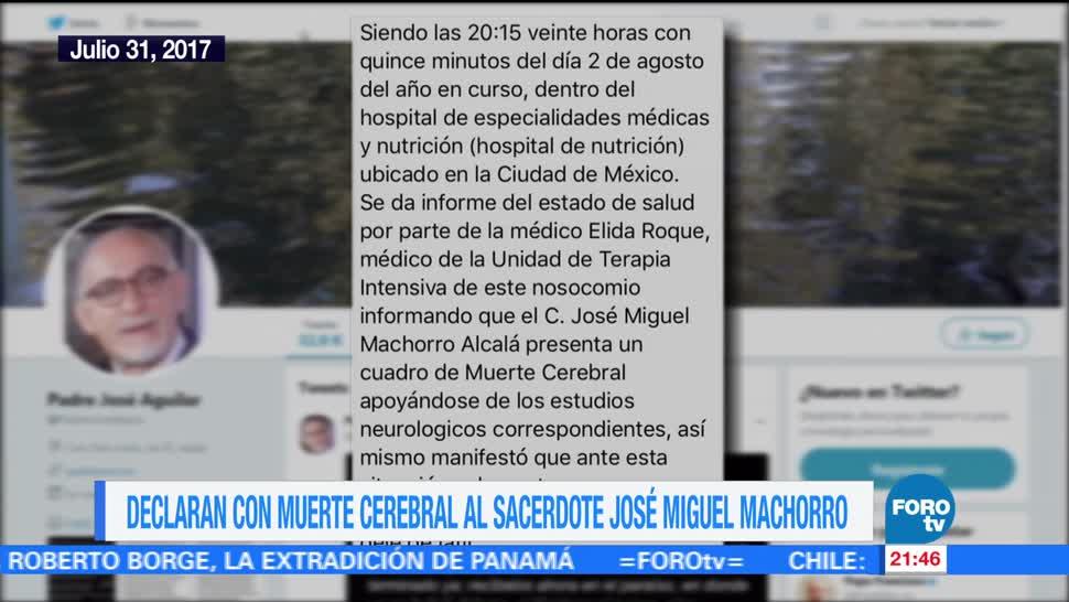 Declaran muerte cerebral sacerdote Miguel Machorro