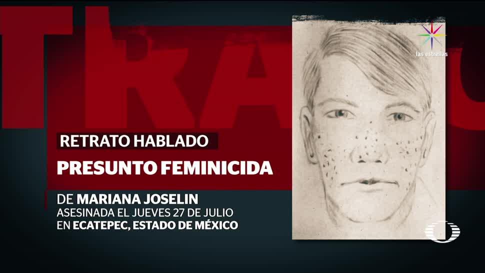 Identifican presunto asesino una joven Ecatepec