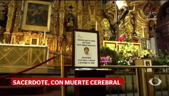 El sacerdote Machorro tiene muerte cerebral
