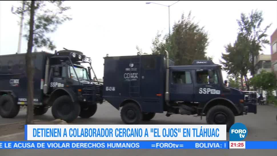 Detienen a colaborador cercano a 'El Ojos' en Tláhuac