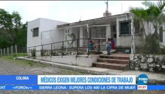 Médicos exigen mejores condiciones de trabajo en hospitales de Colima