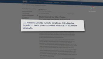 Trump Autoriza Nuevas Sanciones Economicas Contra Venezuela