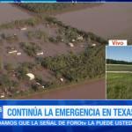 Continúa la emergencia en Texas inundaciones