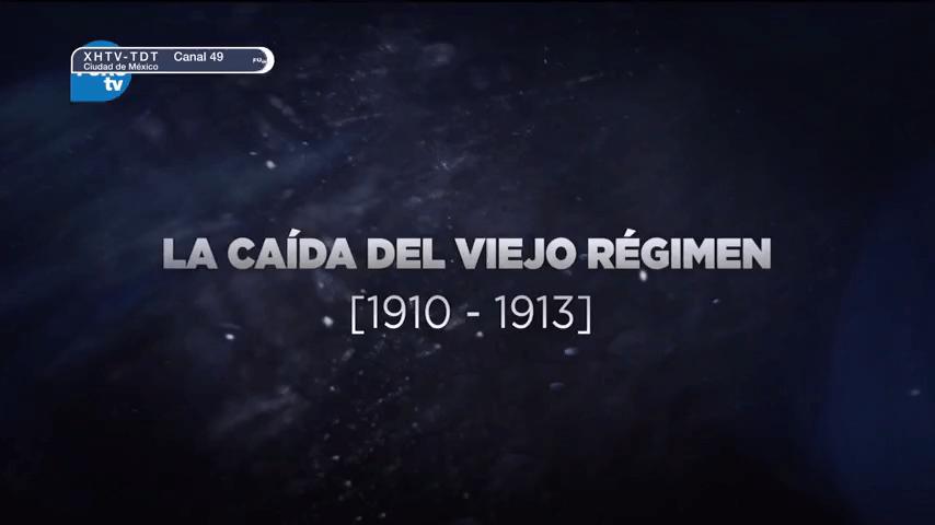 Grandes Transformaciones de México La caída del viejo régimen