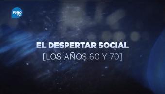 Grandes Transformaciones de México El despertar social