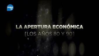 Grandes Transformaciones de México La apertura económica
