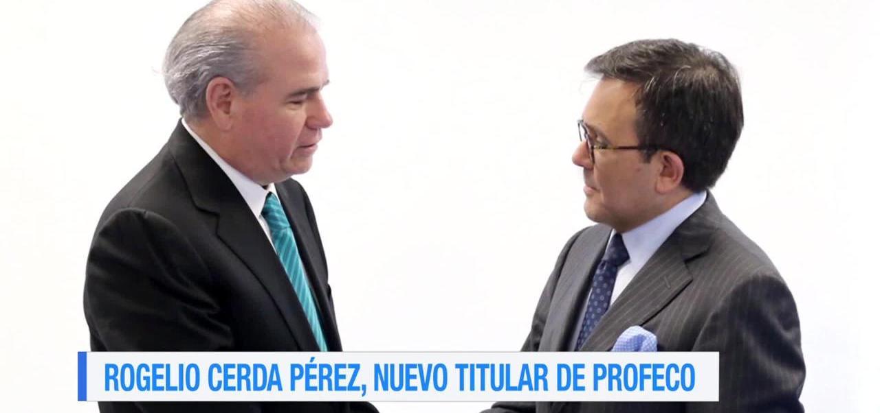 Rogelio Cerda Nuevo Titular Profeco Secretario Economia