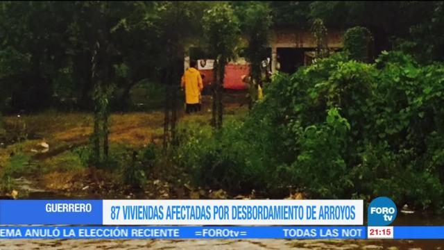 Arroyos desbordados en Guerrero causa afectaciones en viviendas