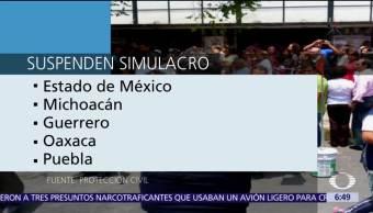Suspenden simulacro de sismo conmemorativo en Edomex, Michoacán, Guerrero, Oaxaca y Puebla