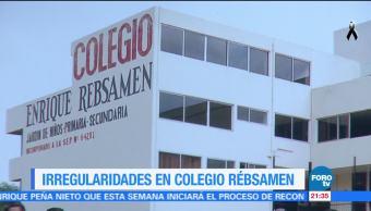 Colegio Rébsamen presentaba una serie irregularidades