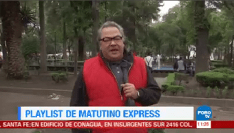 Playlist Matutino Express Enrique Muñoz Escuchadas Semana Canciones