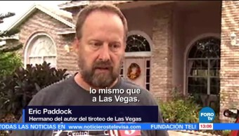 Hermano Asesino Las Vegas Dice Sorprendido Eric Paddock Ataque En Las Vegas