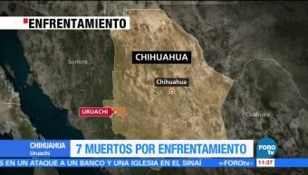 Reportan 7 muertos por enfrentamiento en Chihuahua