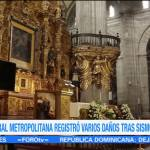 La Catedral Metropolitana registra daños tras sismo