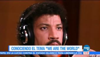 Conociendo el tema 'We are the world'