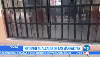 Retienen al alcalde de Las Margaritas, Chiapas