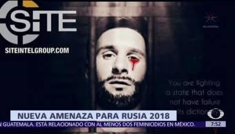 Estado Islámico amenaza por segunda ocasión al Mundial de Futbol Rusia 2018