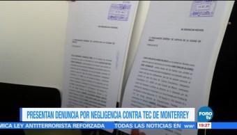 Presentan denuncia en contra del Tec de Monterrey