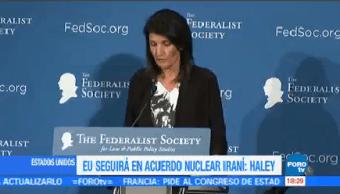 Eu Seguirá Acuerdo Nuclear Iraní Haley