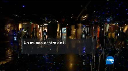 Exposición Un Mundo Dentro Ti' Museo Universum Presenta