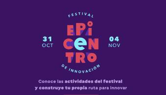 Festival Epicentro de Innovación 2017