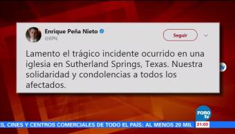 Peña Nieto expresa solidaridad por víctimas del tiroteo en iglesia de Texas