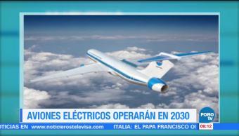 Extra, Extra: Aviones eléctricos operarán en 2030
