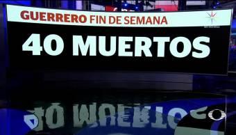 Violencia, imparable en Guerrero: 40 homicidios