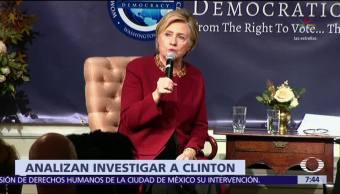 Justicia de EU evalúa fiscal especial para investigar a Hillary Clinton