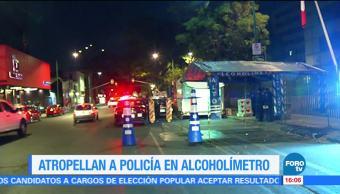 Atropellan a policía durante operativo del 'Alcoholímetro'