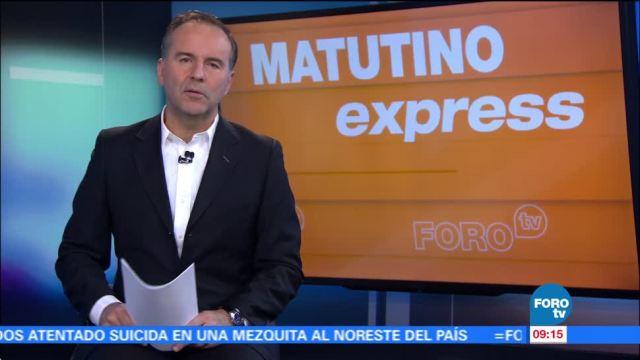 Matutino Express del 21 de noviembre con Esteban Arce (Bloque 1)
