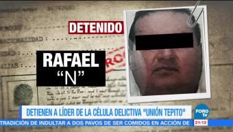 Detienen a líder de la célula delictiva 'Unión Tepito'