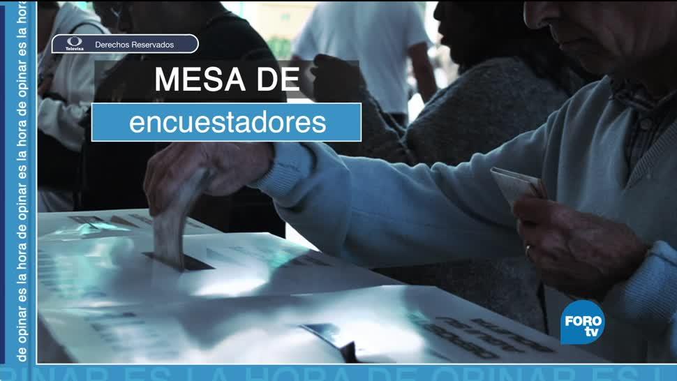 Mesa de encuestadores, presidenciables de cara a las elecciones de 2018