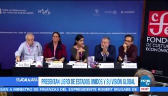 En la FIL de Guadalajara presentan libro de EU y su visión global