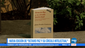 Jaime Perales presenta nueva edición de 'Octacvio Paz y su círculo intelectual'