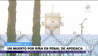 Riña en penal de Apodaca termina con un muerto y dos heridos