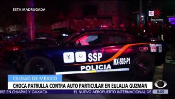 Choca patrulla contra auto particular en Eulalia Guzmán