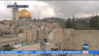 Comunidad internacional manifiesta preocupación por Jerusalén