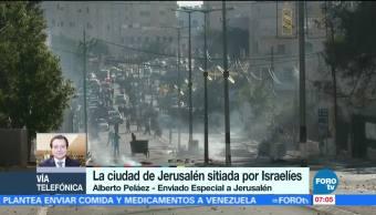 Ciudad de Jerusalén se encuentra sitiada por israelíes